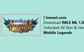 IMLS ML 1.8.8 New Update 2020 Unlocked All Skin Mobile Legends