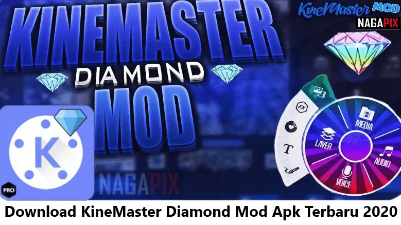 Download Kinemaster Diamond Mod Apk Terbaru 2020