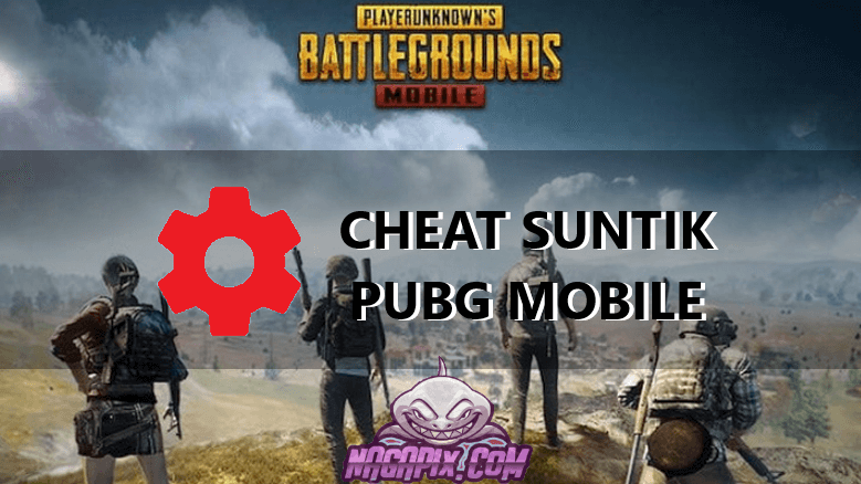 Cheat Suntik PUBG Mobile Terbaru 2020 Anti Banned !