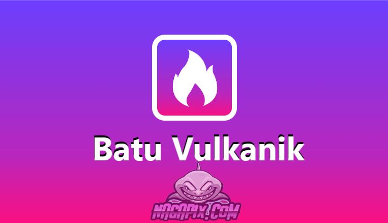 Batu Vulkanik Apk v1.1.1 Nonton Video Dapat Uang Gratis